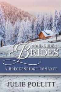 MailOrderBrides_JuliePollitt_ABreckenridgeRomance_Final (large) copy