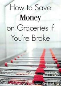 How to Save Money on Groceries When You're Broke