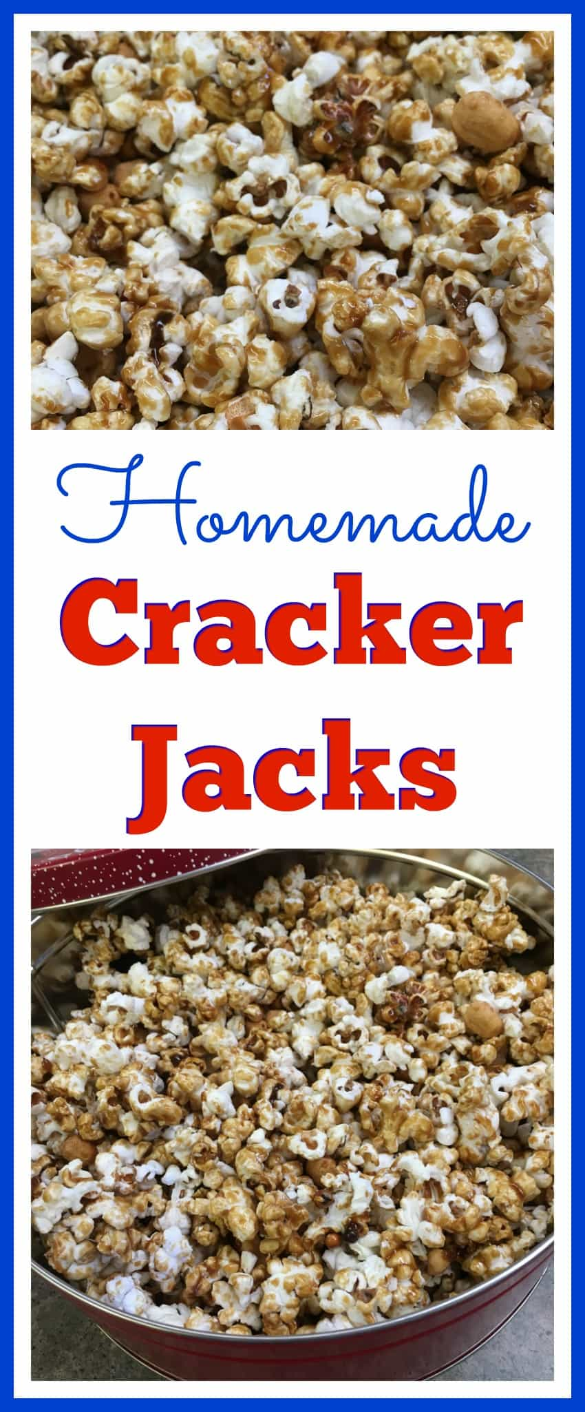 Homemade Cracker Jacks for the Entire Family - Back To My ...