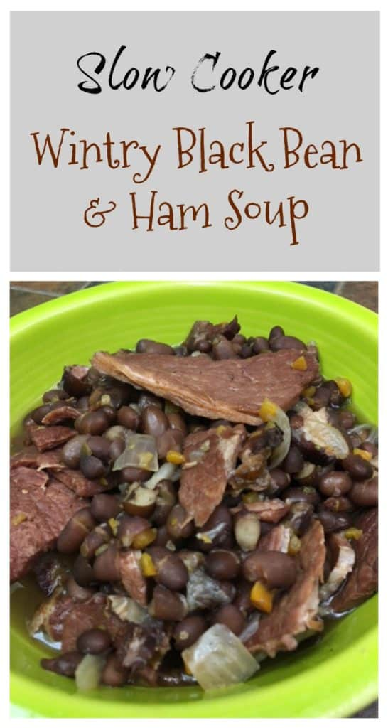 Wintry Black Bean and Ham Soup - Back To My Southern Roots