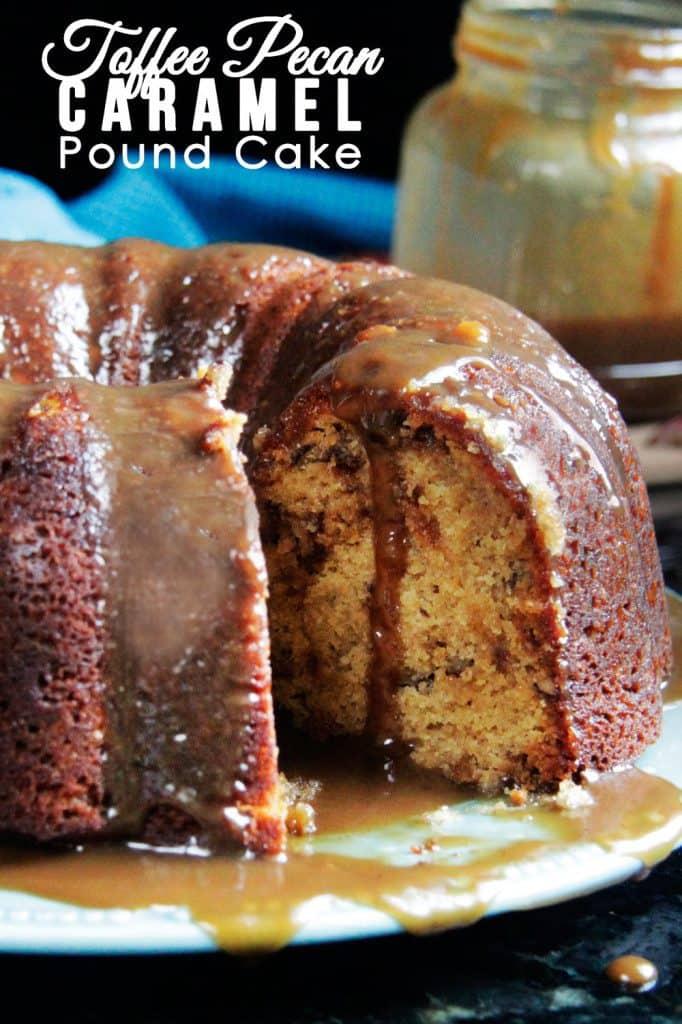 Toffee Pecan Caramel Pound Cake