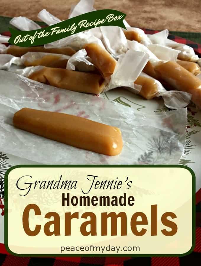 Grandma Jennies Homemade-Caramels - Peace of My Day